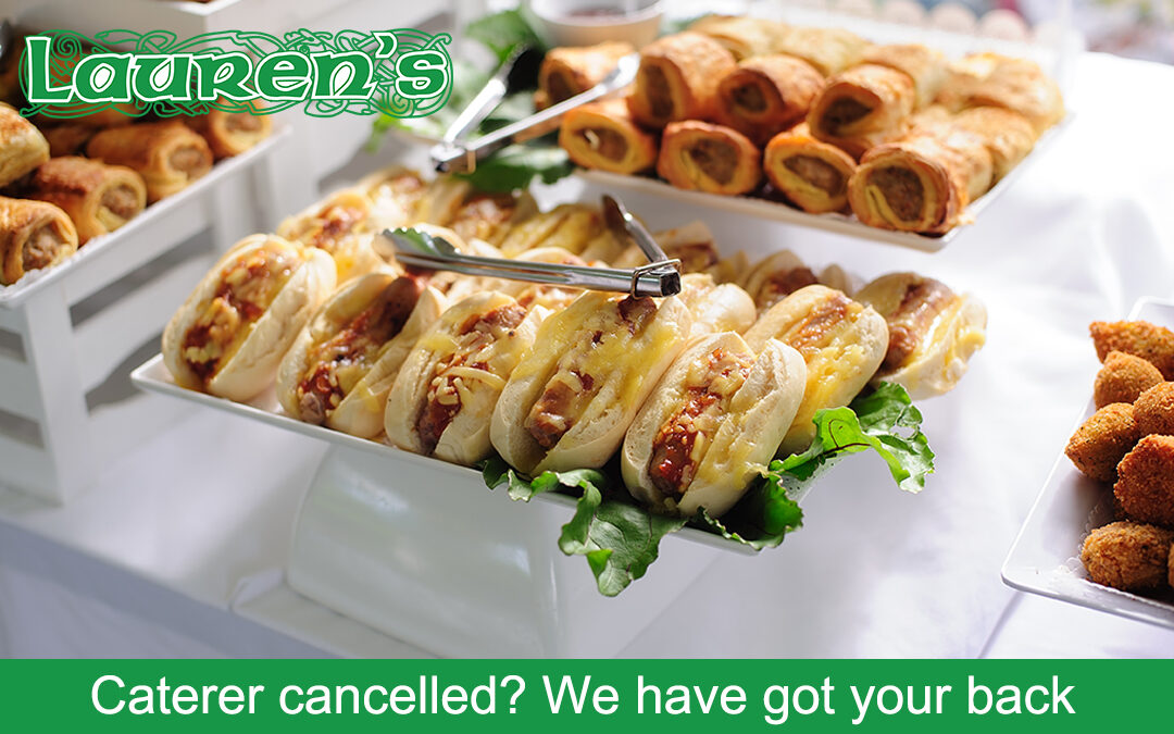 Caterer cancelled? We have got your back.